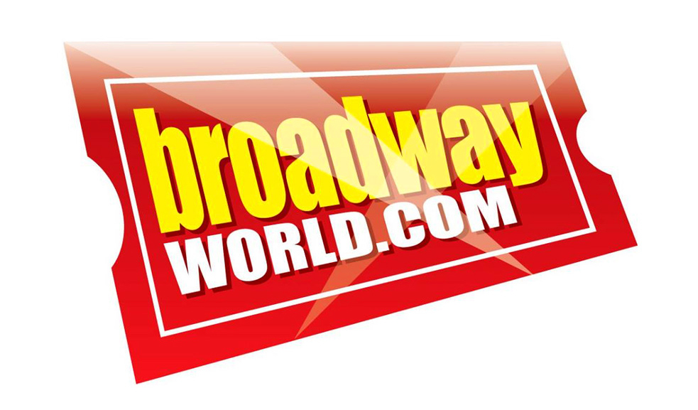 RAVES from BROADWAY WORLD.COM…  : )