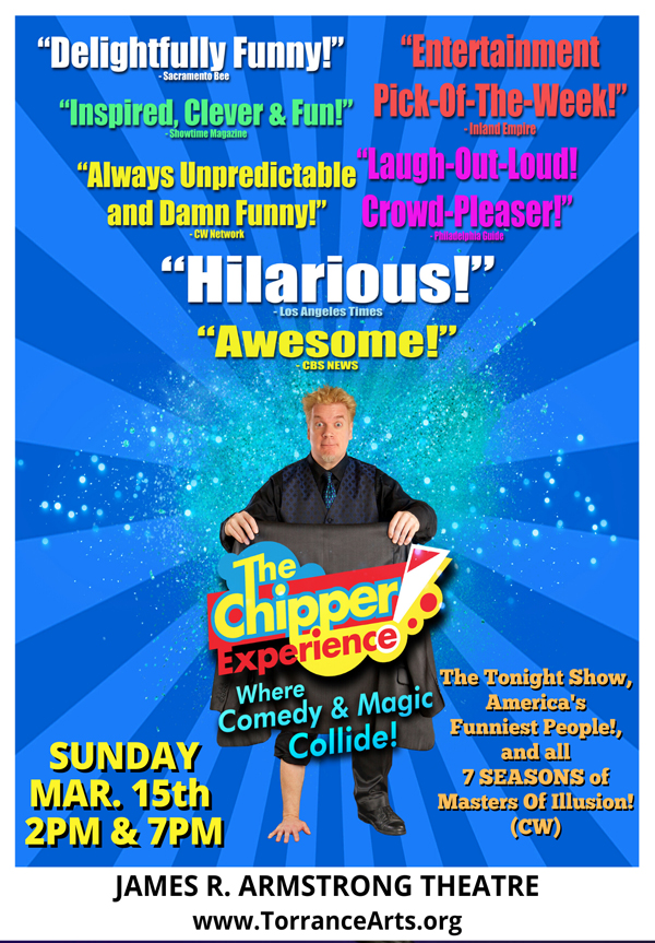 CHIPPER RETURNS TO TORRANCE!  2 SHOWS!